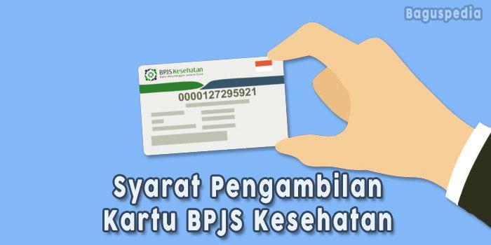 Syarat-Pengambilan-Kartu-BPJS-Kesehatan