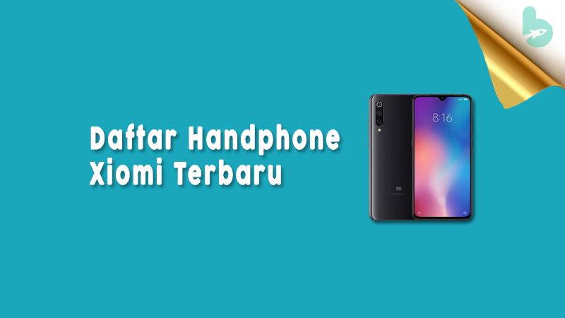 Daftar-Handphone-Xiomi-Terbaru
