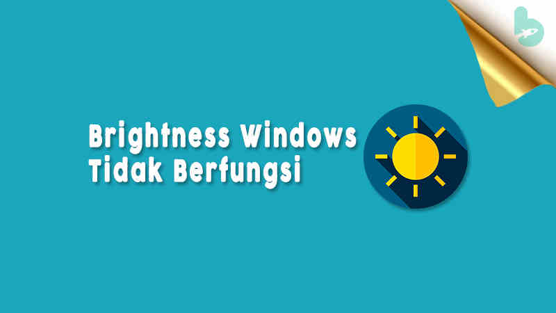 Brightness-Windows-Tidak-Berfungsi