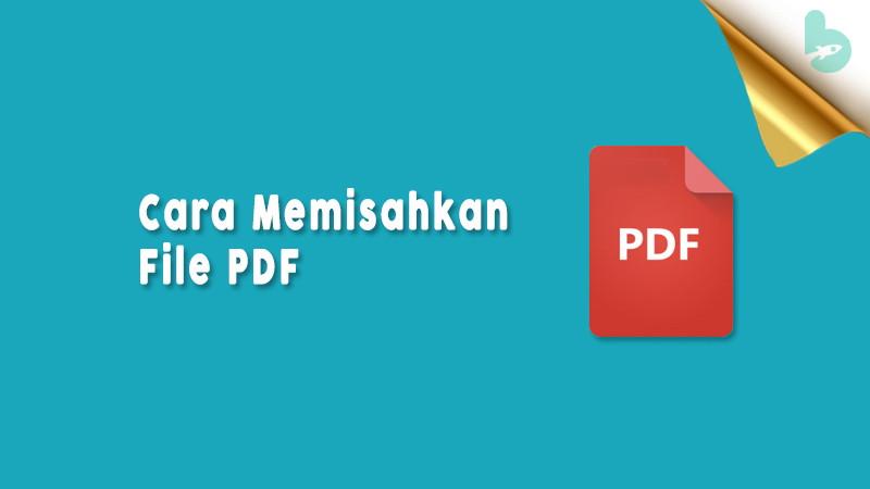 Cara-Memisahkan-File-PDF