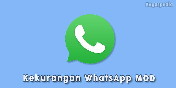 Kekurangan-WhatsApp-MOD