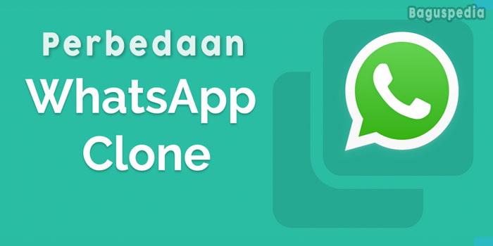 Perbedaan-WhatsApp-Clone-dan-Unclone