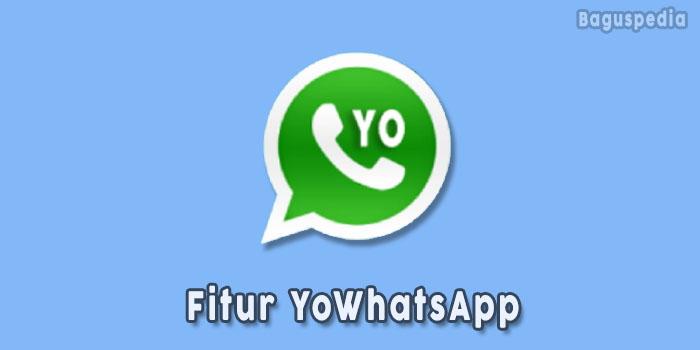 Fitur-YoWhatsAPP