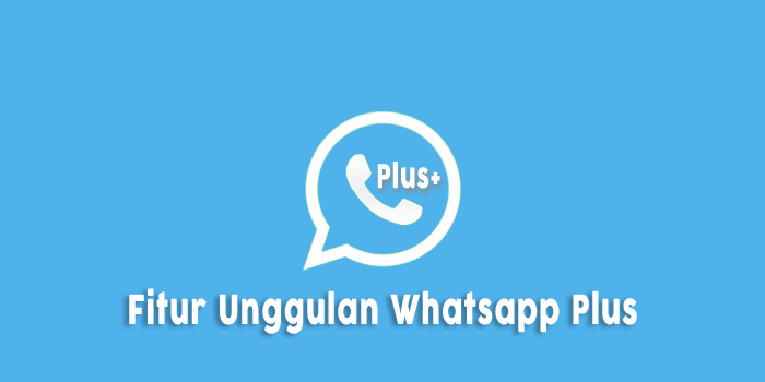 fitur-whatsapp-plus-terbaru