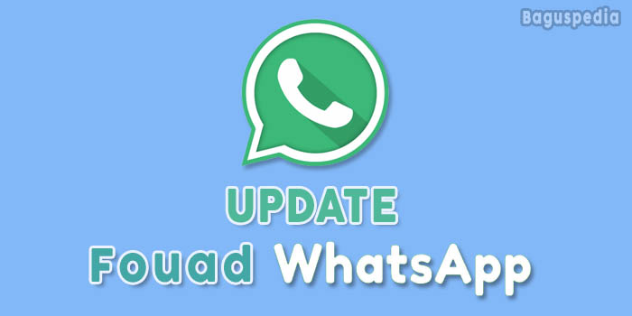 Cara Update Fouad Whatsapp