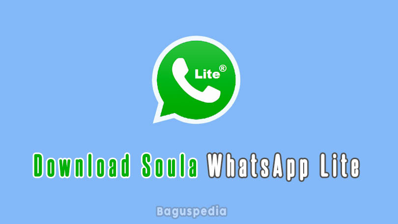 Download Soula Whatsapp Lite