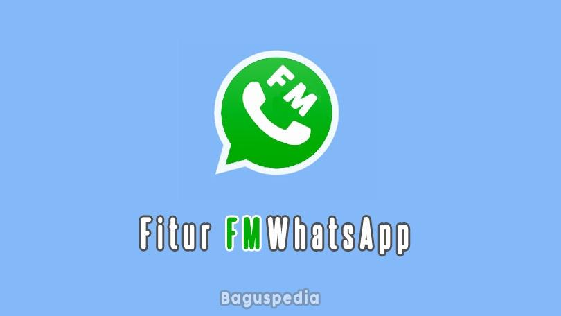 Fmwhatsapp Fitur