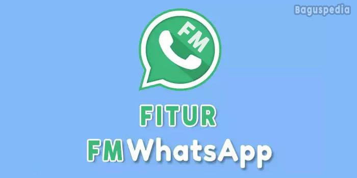 Fitur Fmwhatsapp Terbaru