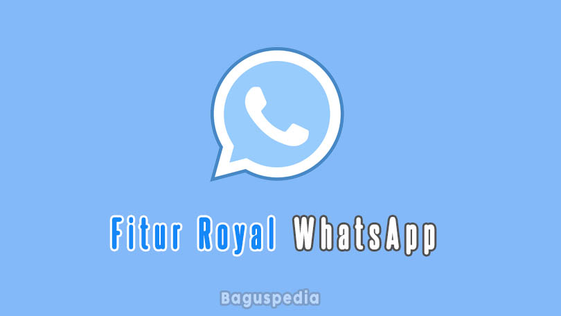 Fitur Royal Whatsapp Transparan