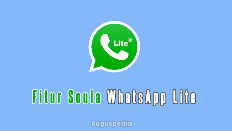 Fitur Soula Whatsapp Lite