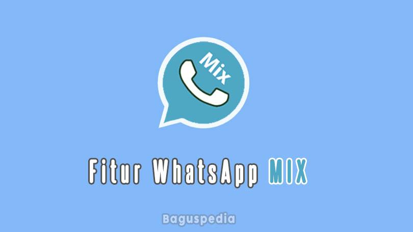 Fitur Whatsapp Mix
