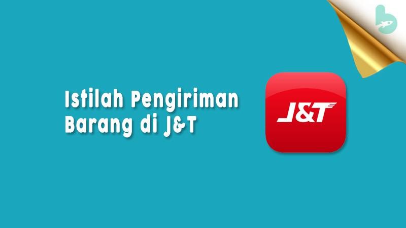 Istilah-Kode-Pengiriman-J&T-Gateway