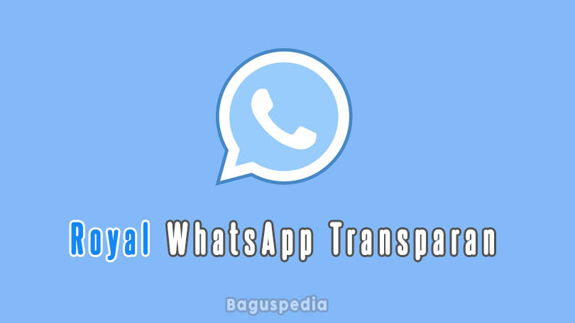 Royal Whatsapp Transparan Apk
