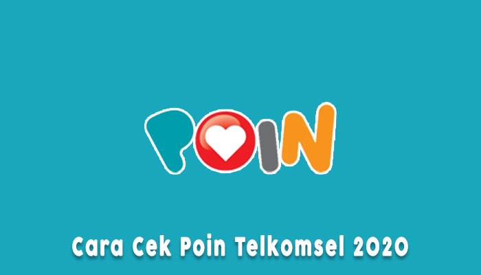 Cara Cek Telkomsel Poin 2020