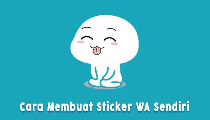 Cara Membuat Sticker Whatsapp Pribadi