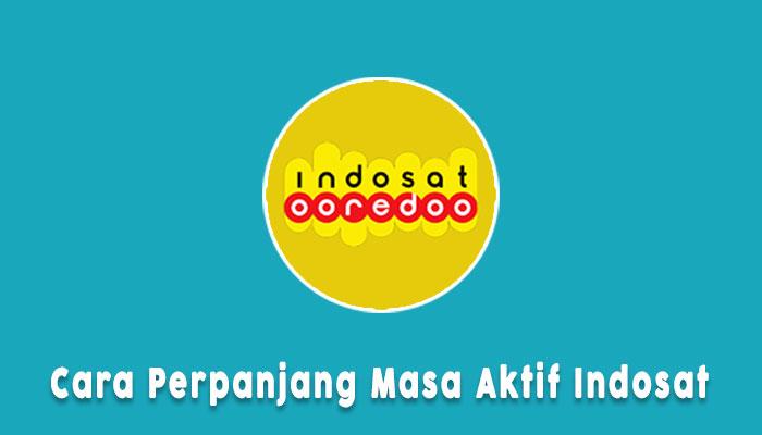 Cara Memperpanjang Masa Aktif Indosat Ooredoo