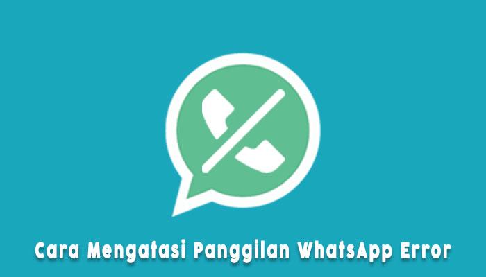 Panggilan Whatsapp Error