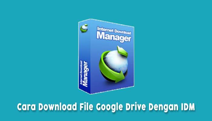 Download Gdrive Denggan Idm