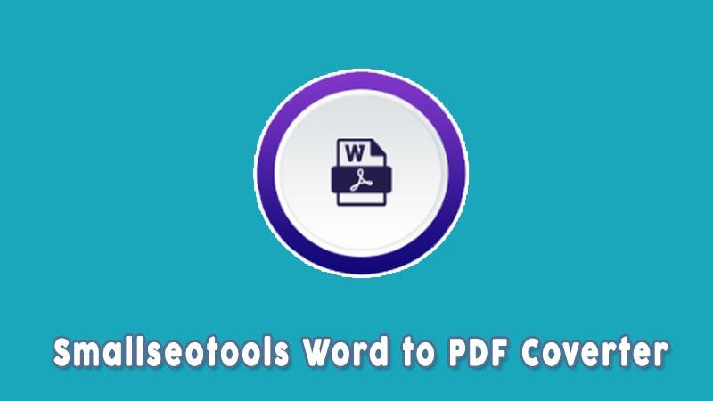 Smallseotools Word To Pdf Converter
