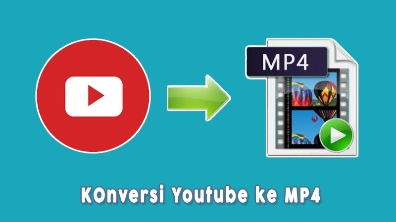 Konversi Youtube Ke Mp4