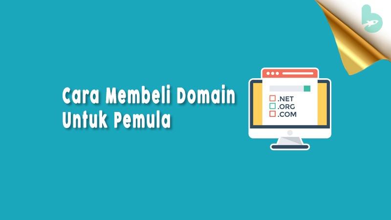 Cara Membeli Domain Untuk Pemula